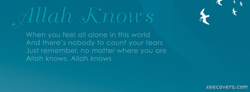 Allah Knows Everything facebook cover photo hd