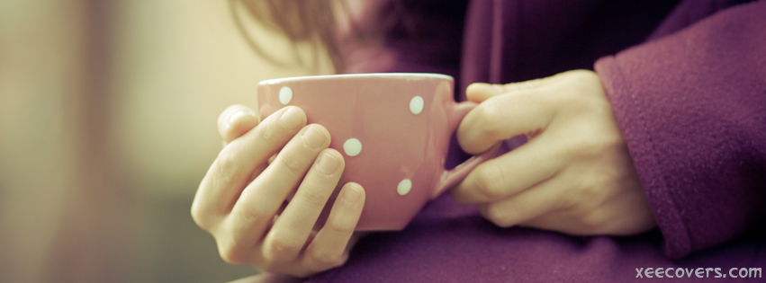 Cup Of Tea In Hand FB Cover Photo HD