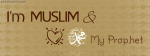 I Am Muslim And I Love My Prophet