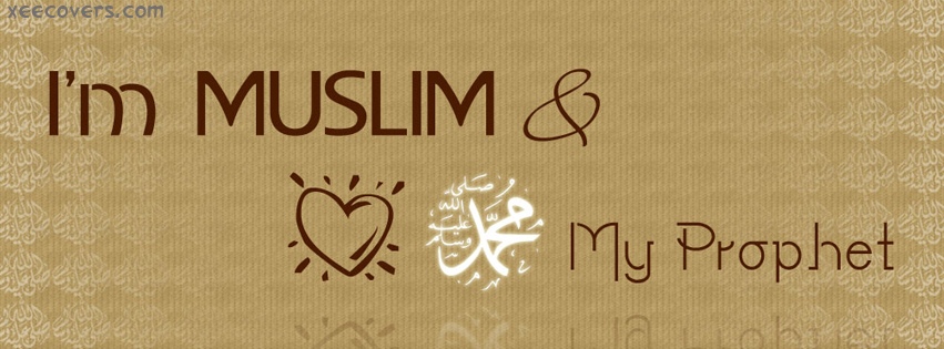 I Am Muslim And I Love My Prophet facebook cover photo hd