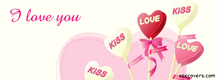 I Want To Kiss You Because I Love You FB Cover Photo HD