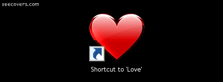 Shortcut To Love FB Cover Photo HD