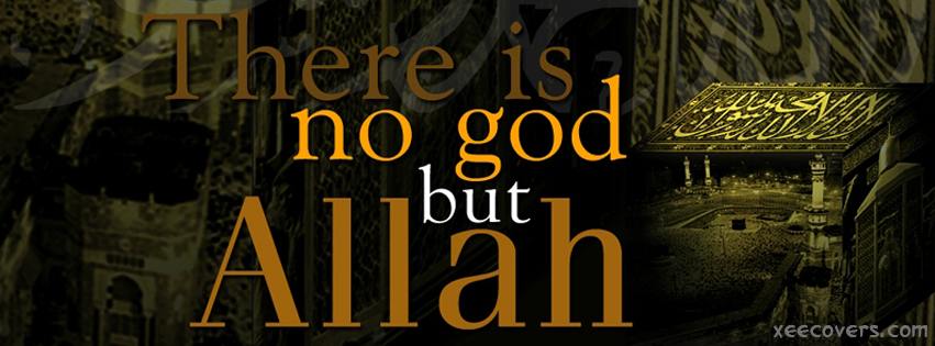 There Is No God But Allah facebook cover photo hd