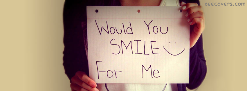 Would U Smile For Me. facebook cover photo hd