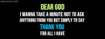 Dear God Thak You For All I have