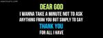 Dear God Thak You For All I have