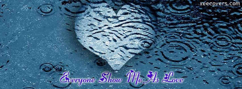 Everyone Show Me As Love FB Cover Photo HD