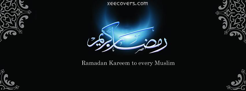 Happy Ramzan Kareem To Every Muslim facebook cover photo hd