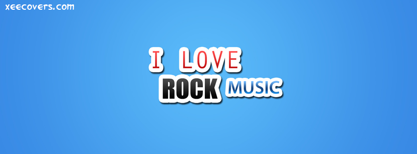 I Love Rock Music facebook cover photo hd