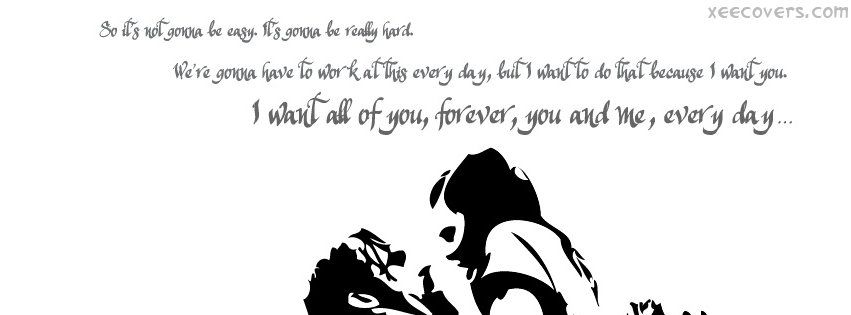 I Want All Of You Forever FB Cover Photo HD