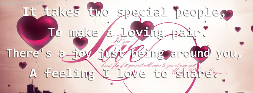 It Takes Two Special People To Become A Loving Pair FB Cover Photo HD