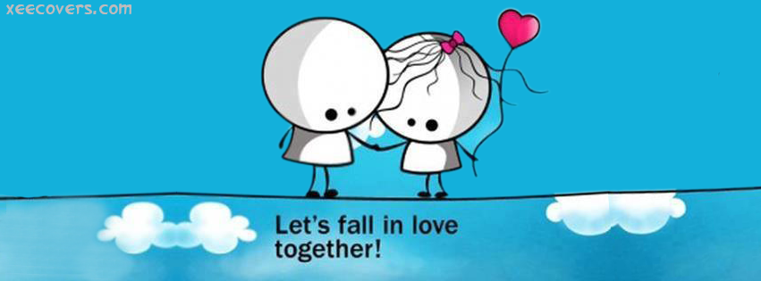 Lets Fall In Love Together facebook cover photo hd