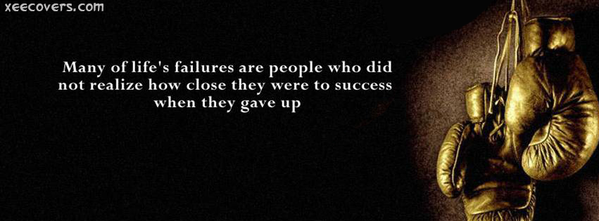 People Who Did Not Realise Their Closeness To Success FB Cover Photo HD
