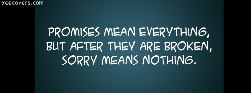 Promises Mean Everything, facebook cover photo hd