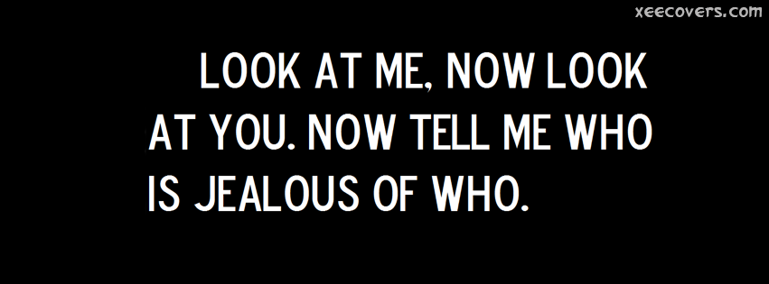 Tell Me Who Is Jealous Of Who FB Cover Photo HD