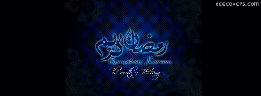 The Month Of Blessings Is Ramadan FB Cover Photo HD