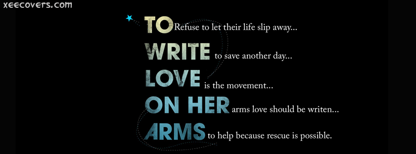 To Write Love On Her Arms FB Cover Photo HD
