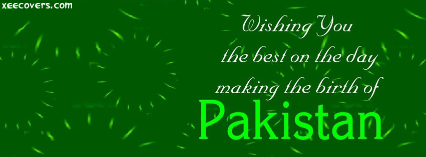 Wishing You Independence Day Of Pakistan facebook cover photo hd