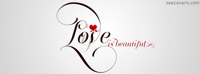 Love Is Beautiful facebook cover photo hd