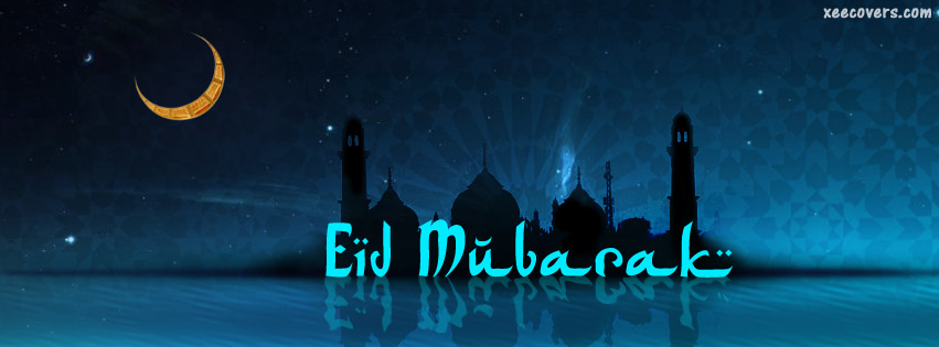 Eid Ka Chaand Mubarak FB Cover Photo HD