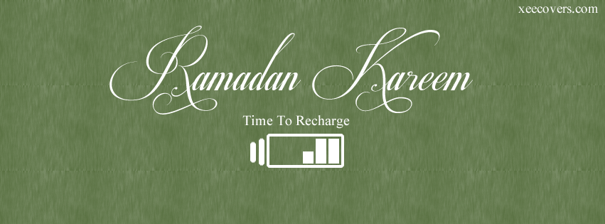 Ramadan Kareem – Its Time To Recharge facebook cover photo hd