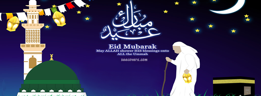 May Allah Shower His Blessings Onto All Ummah – Eid Mubarik FB Cover Photo HD