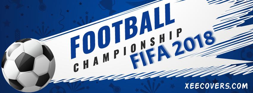 FOOTBALL CHAMPION FIFA 2018 FB Cover Photo HD