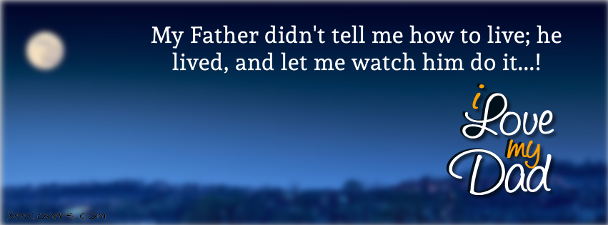 love you Dad fb image with qoutes FB Cover Photo HD