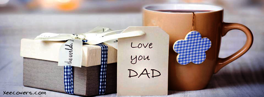 love you Dad fb image FB Cover Photo HD